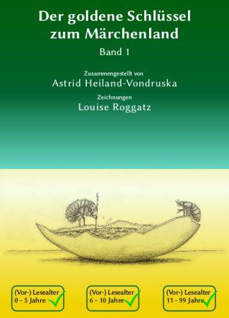 Der goldene Schlüssel zum Märchenland, Band1, Vorleseausgabe